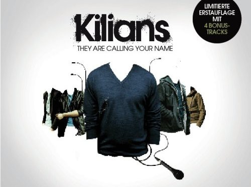 The Kilians – They Are Calling Your Name