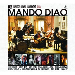 "Mando Diao: ""MTV Unplugged – Above and Beyond"""