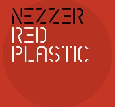 Nezzer – Red Plastic