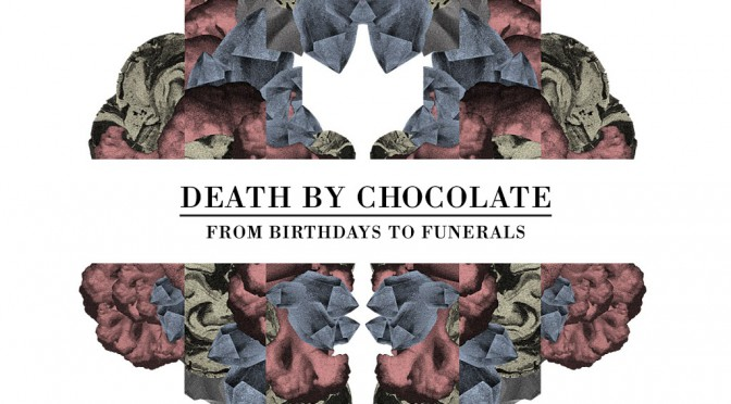 Death by Chocolate – From Birthdays to Funerals