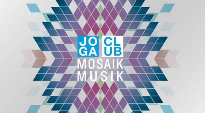 CD Review: Joga Club – Mosaik Musik