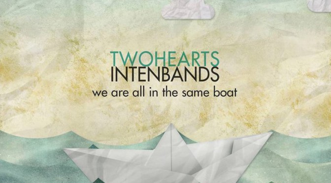 "CD Review: Two Hearts in Ten Bands mit ""We are all in the same Boat"""