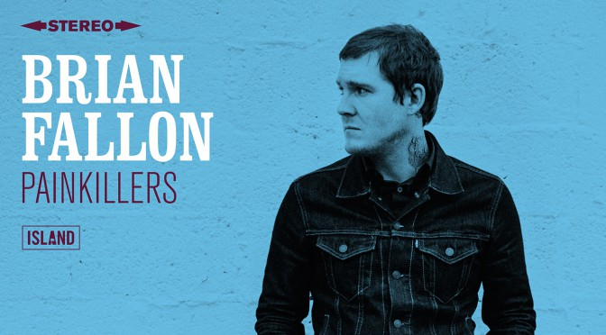 "Brian Fallon mit ""Painkillers"" – CD-Tipp"