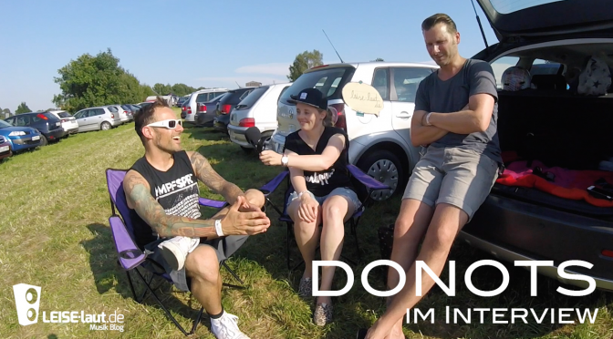 Bier oder Gin Tonic? – Donots im Festival-Interview